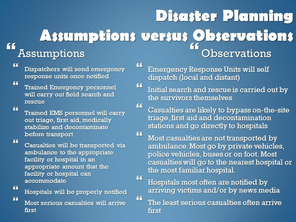 Disaster Planning Assumptions versus Observations