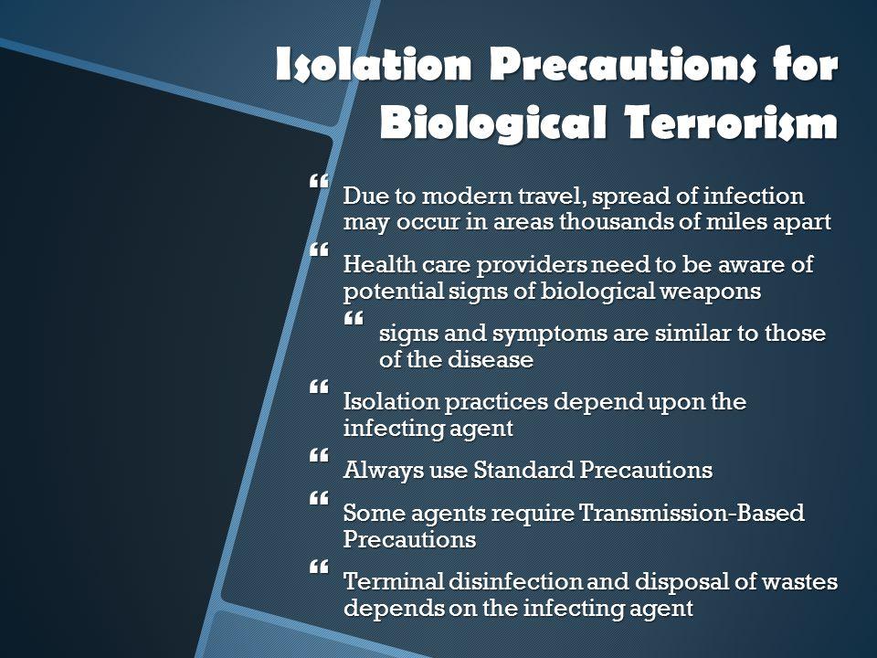Isolation Precautions for Biological Terrorism