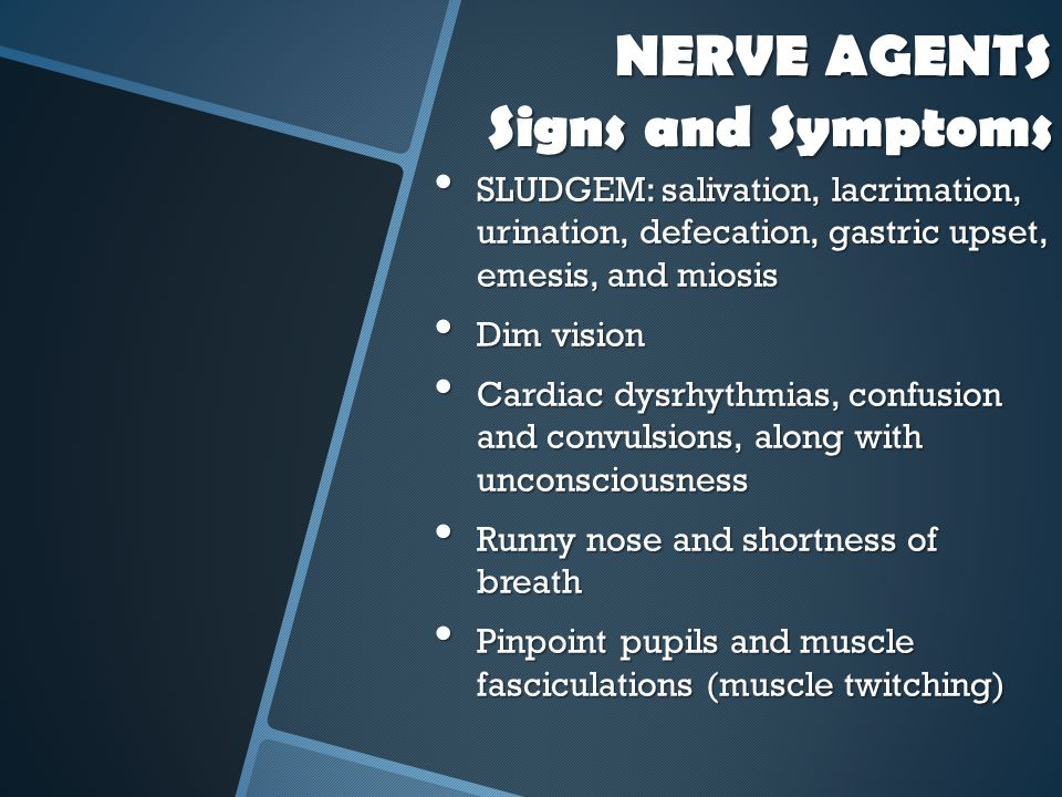 NERVE AGENTS Signs and Symptoms