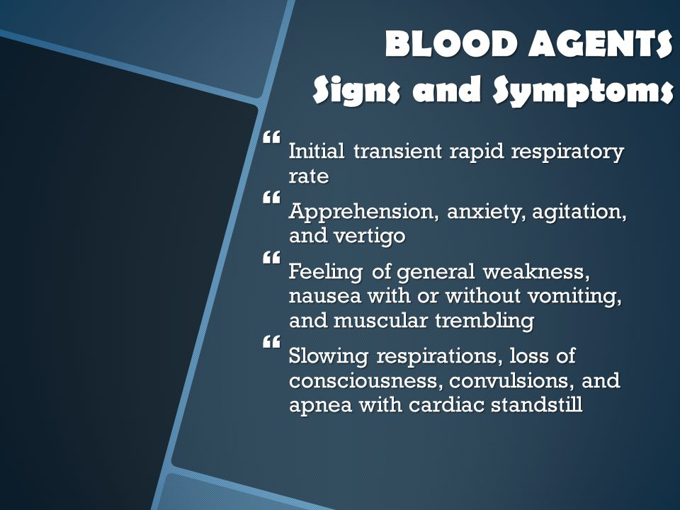 BLOOD AGENTS Signs and Symptoms