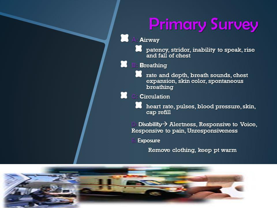 Primary Survey A: Airway