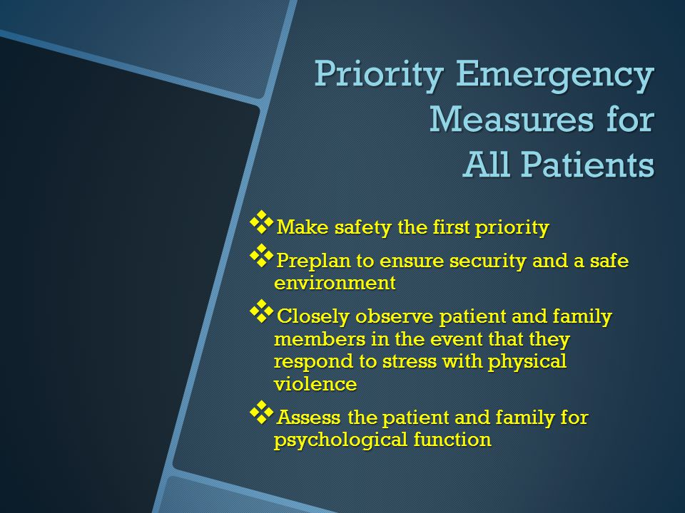 Priority Emergency Measures for All Patients