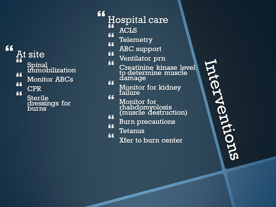 Interventions Hospital care At site ACLS Telemetry ABC support