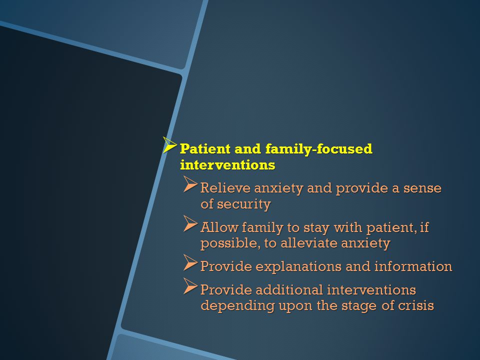 Patient and family-focused interventions