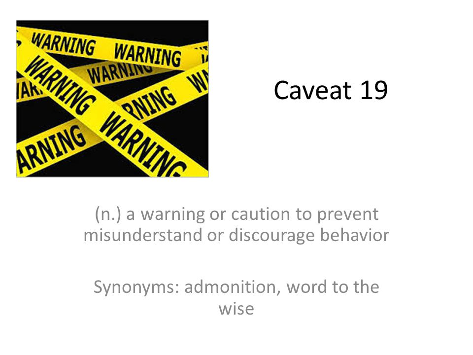 Synonyms: admonition, word to the wise