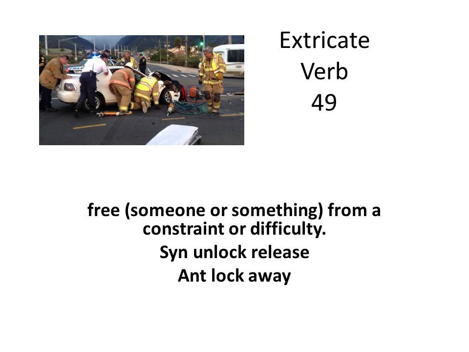 free (someone or something) from a constraint or difficulty.