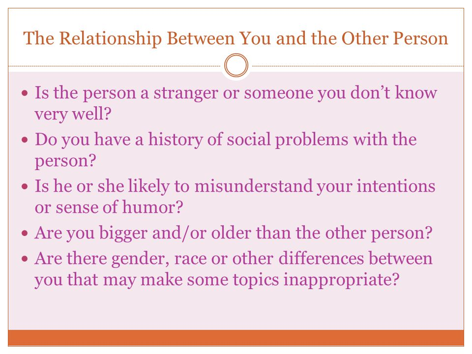 The Relationship Between You and the Other Person