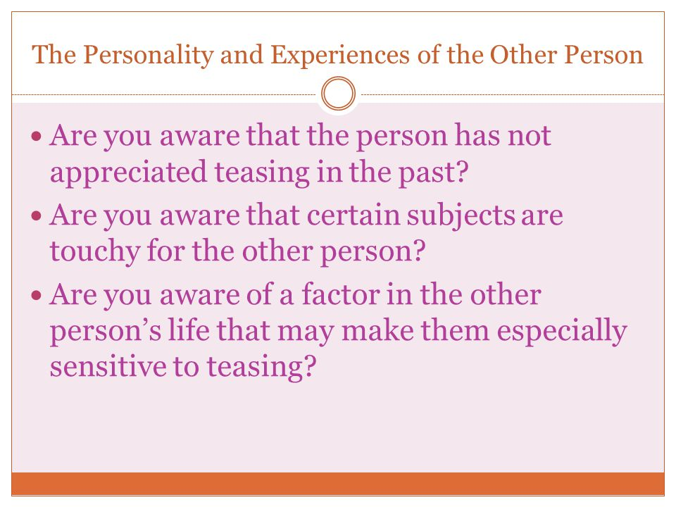 The Personality and Experiences of the Other Person