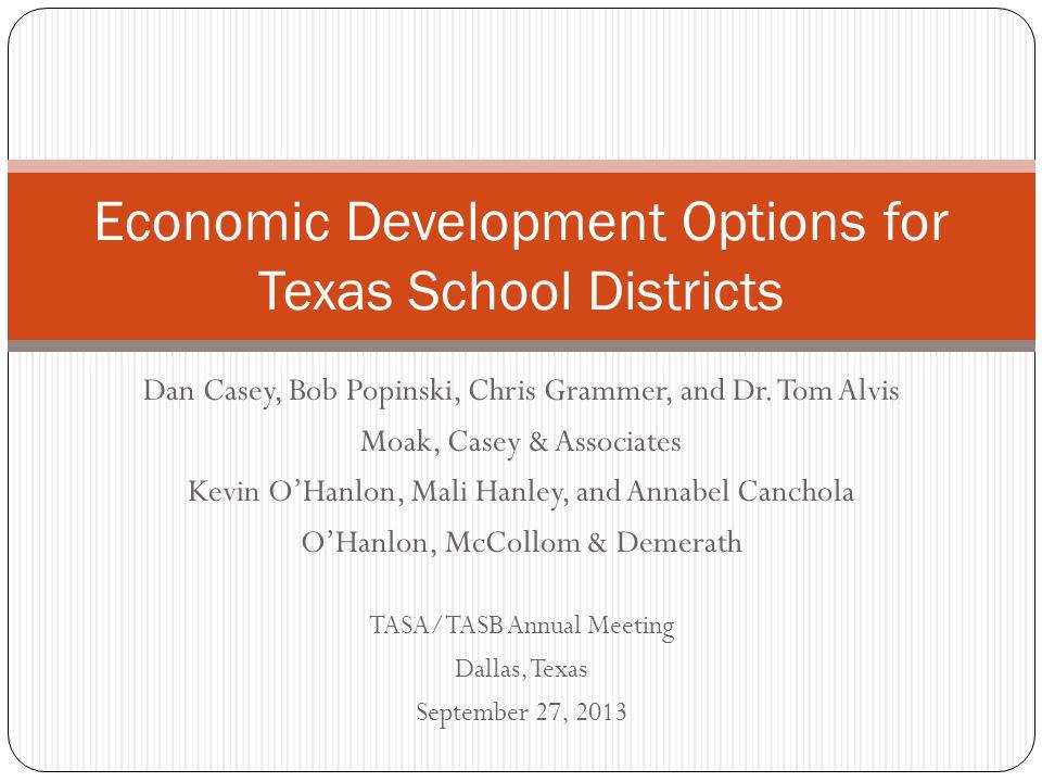 Economic Development Options for Texas School Districts