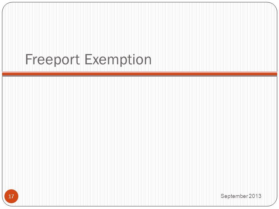 Freeport Exemption September 2013