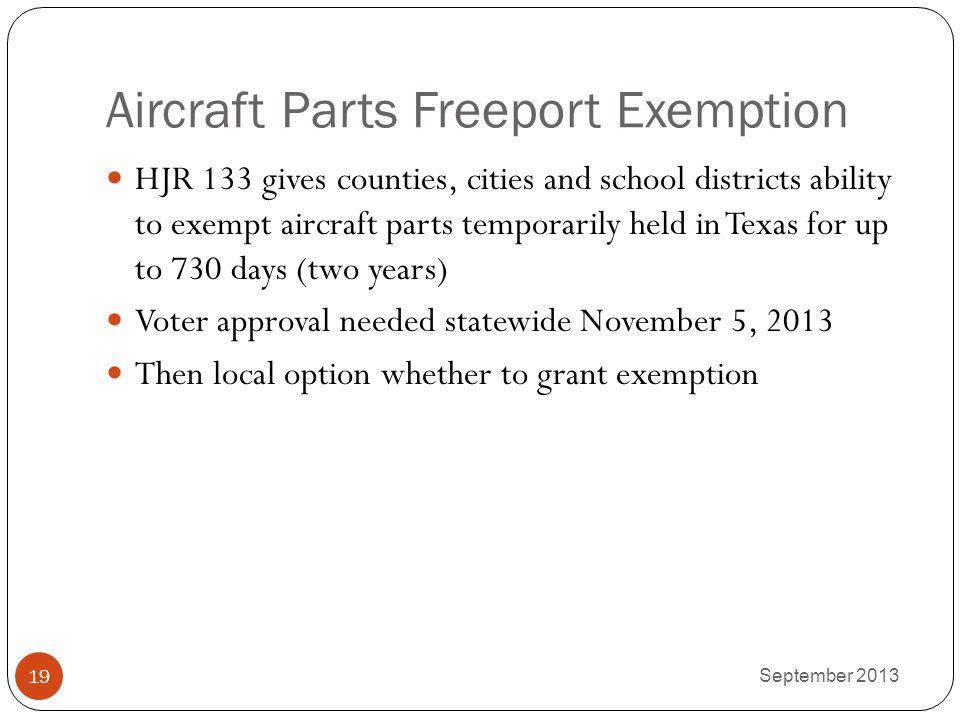Aircraft Parts Freeport Exemption