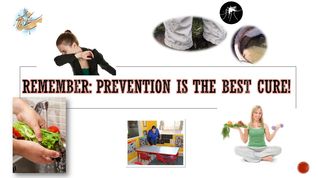 Remember: Prevention is the best cure!