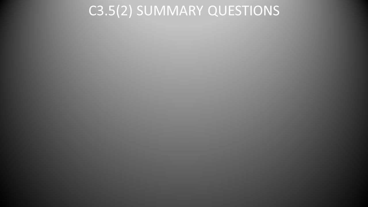 C3.5(2) SUMMARY QUESTIONS