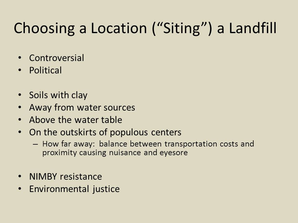 Choosing a Location ( Siting ) a Landfill