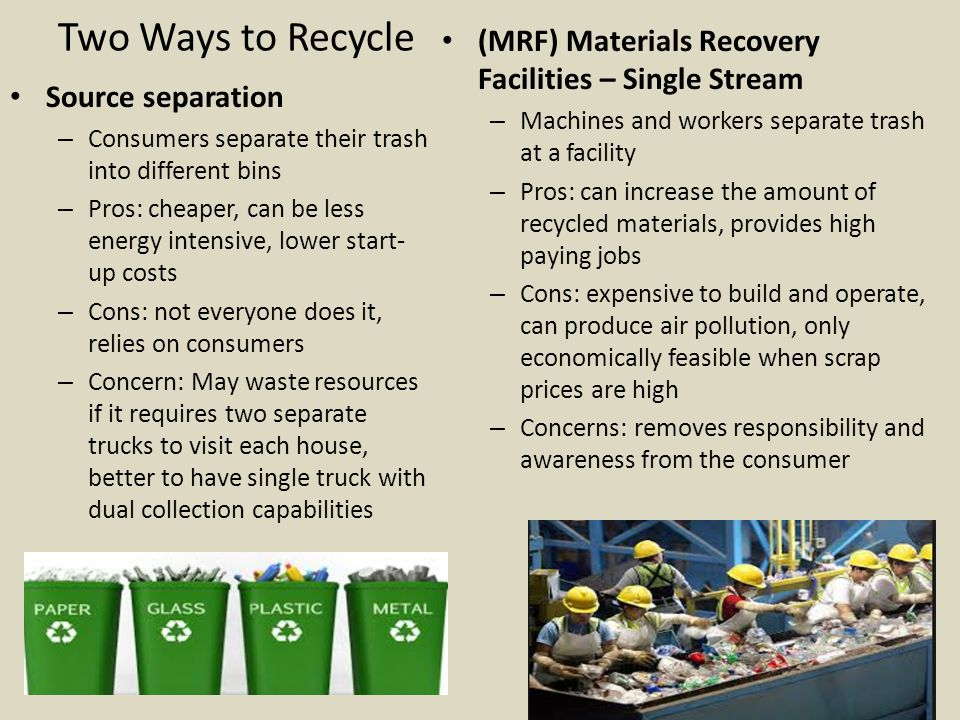 Two Ways to Recycle (MRF) Materials Recovery Facilities – Single Stream. Machines and workers separate trash at a facility.