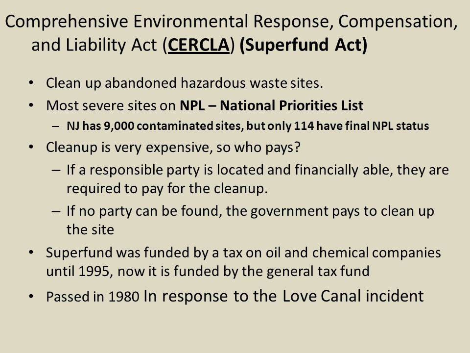 Comprehensive Environmental Response, Compensation, and Liability Act (CERCLA) (Superfund Act)