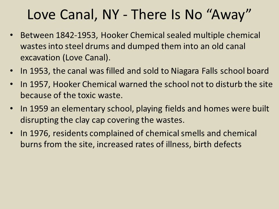 Love Canal, NY - There Is No Away