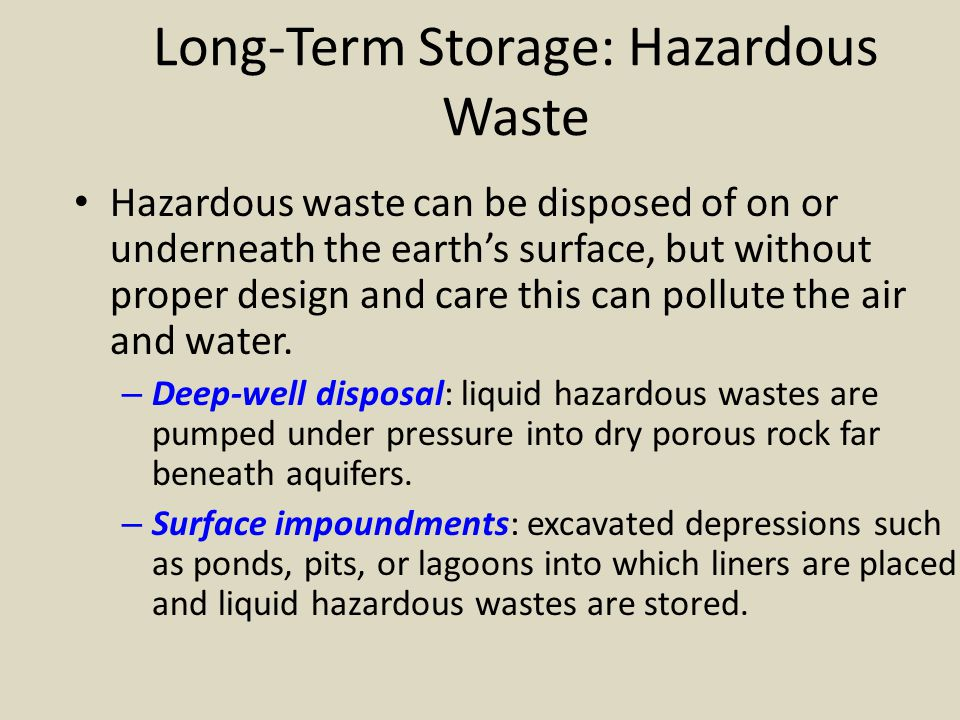 Long-Term Storage: Hazardous Waste
