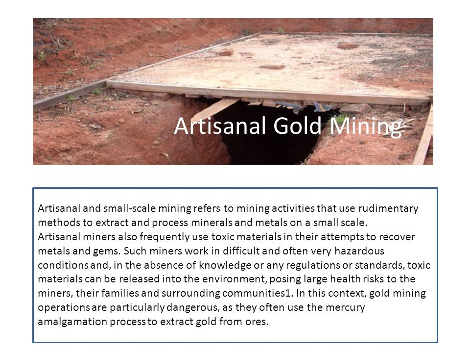 Artisanal Gold Mining