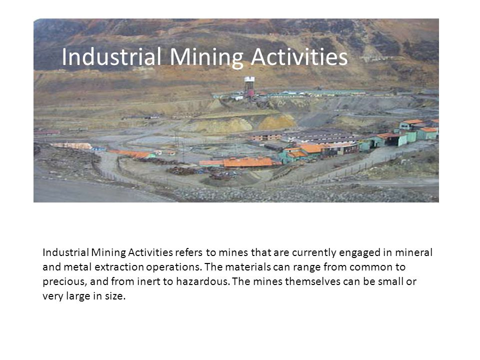 Industrial Mining Activities