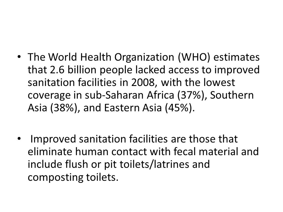 The World Health Organization (WHO) estimates that 2