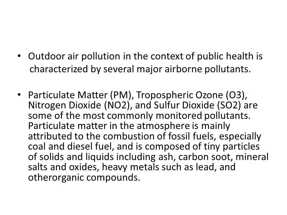 Outdoor air pollution in the context of public health is