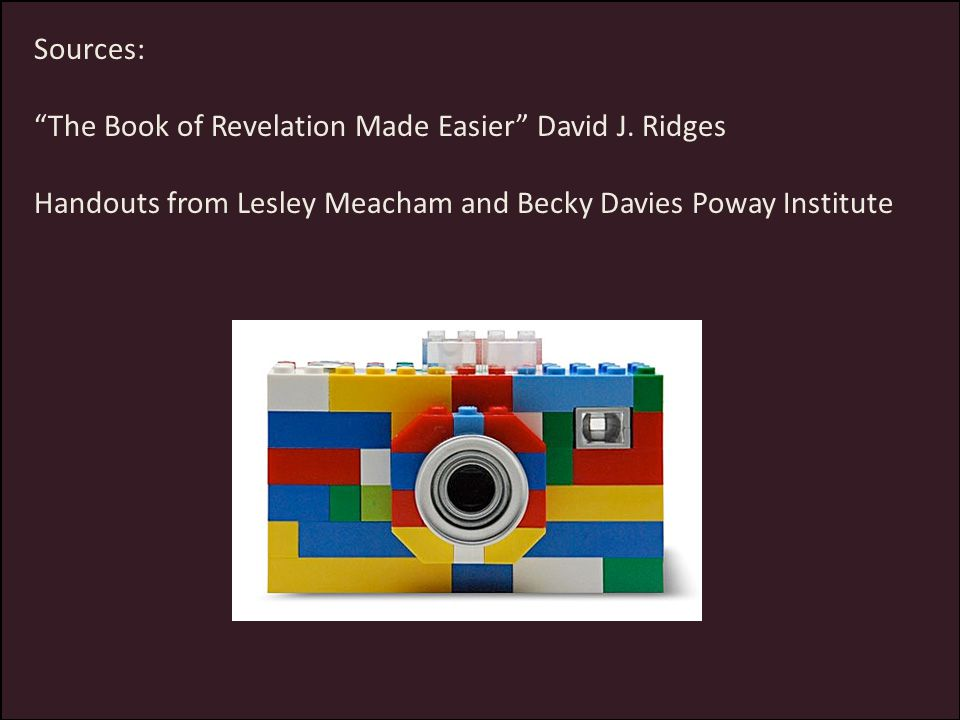 Sources: The Book of Revelation Made Easier David J.