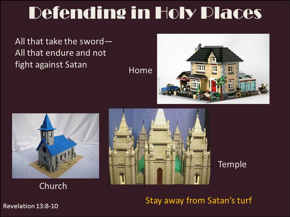 Defending in Holy Places