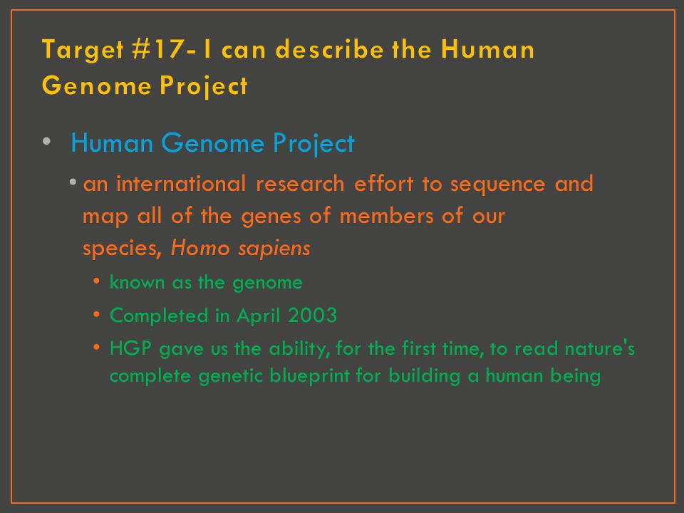 Target #17- I can describe the Human Genome Project