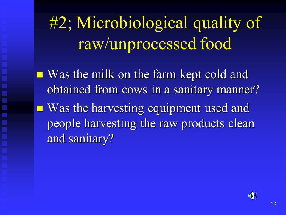 #2; Microbiological quality of raw/unprocessed food