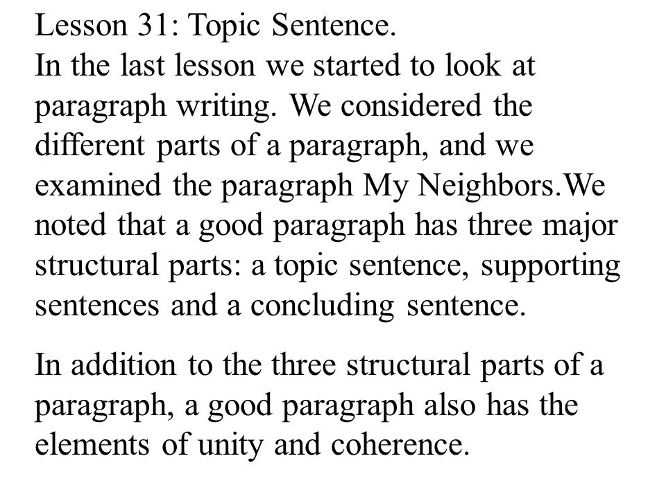 Lesson 31: Topic Sentence