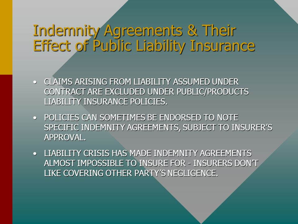 Indemnity Agreements & Their Effect of Public Liability Insurance