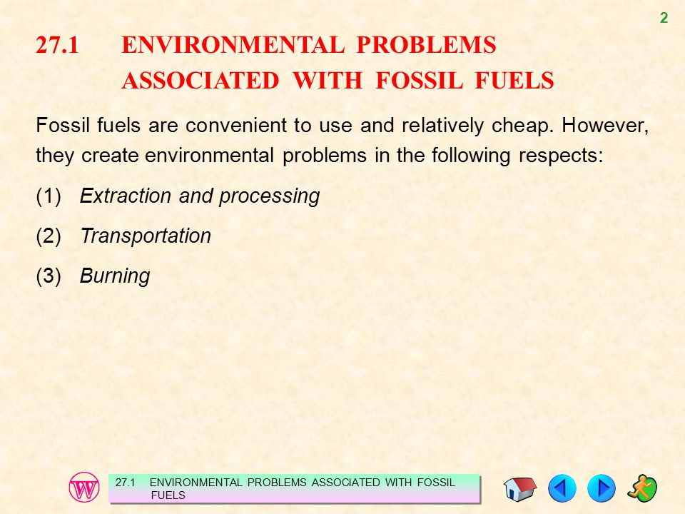 27.1 ENVIRONMENTAL PROBLEMS ASSOCIATED WITH FOSSIL FUELS