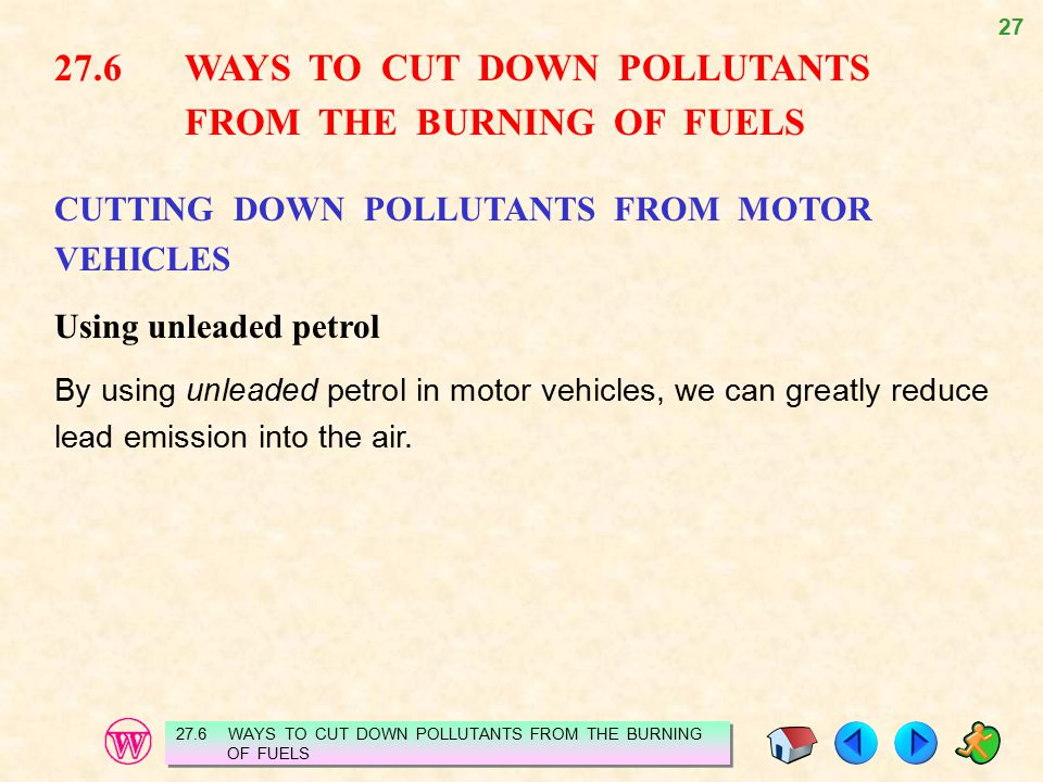 27.6 WAYS TO CUT DOWN POLLUTANTS FROM THE BURNING OF FUELS