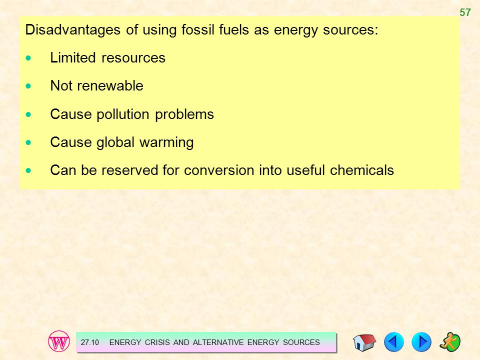 Disadvantages of using fossil fuels as energy sources: