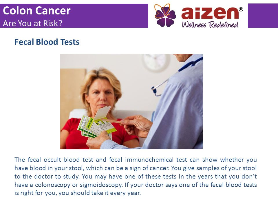 Colon Cancer Are You at Risk Fecal Blood Tests