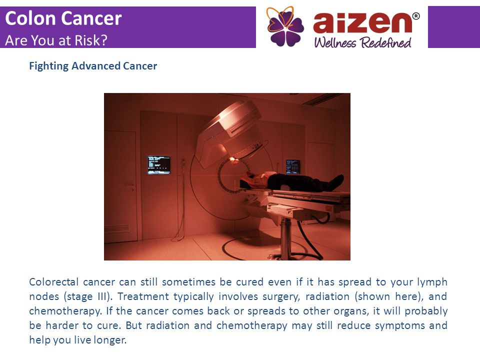 Colon Cancer Are You at Risk Fighting Advanced Cancer