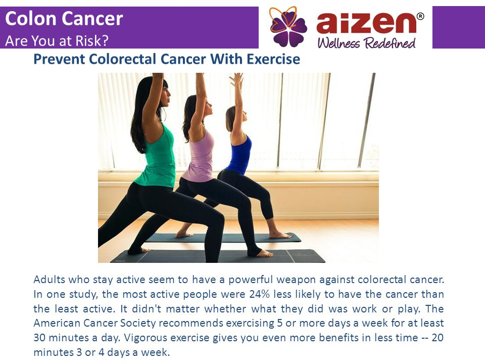 Colon Cancer Are You at Risk Prevent Colorectal Cancer With Exercise