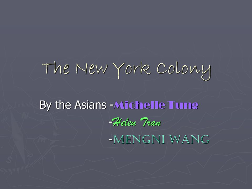 By the Asians -Michelle Tung -Helen Tran -Mengni Wang