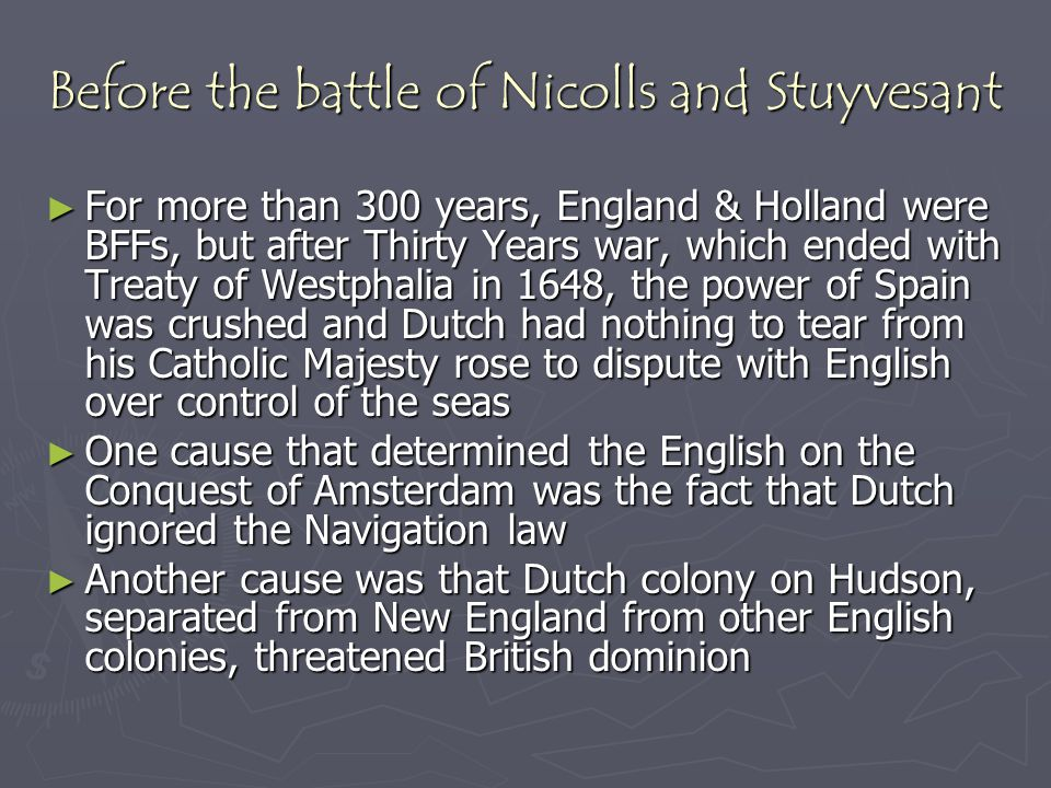 Before the battle of Nicolls and Stuyvesant