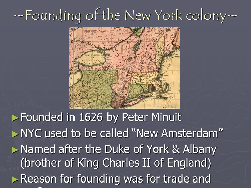 ~Founding of the New York colony~