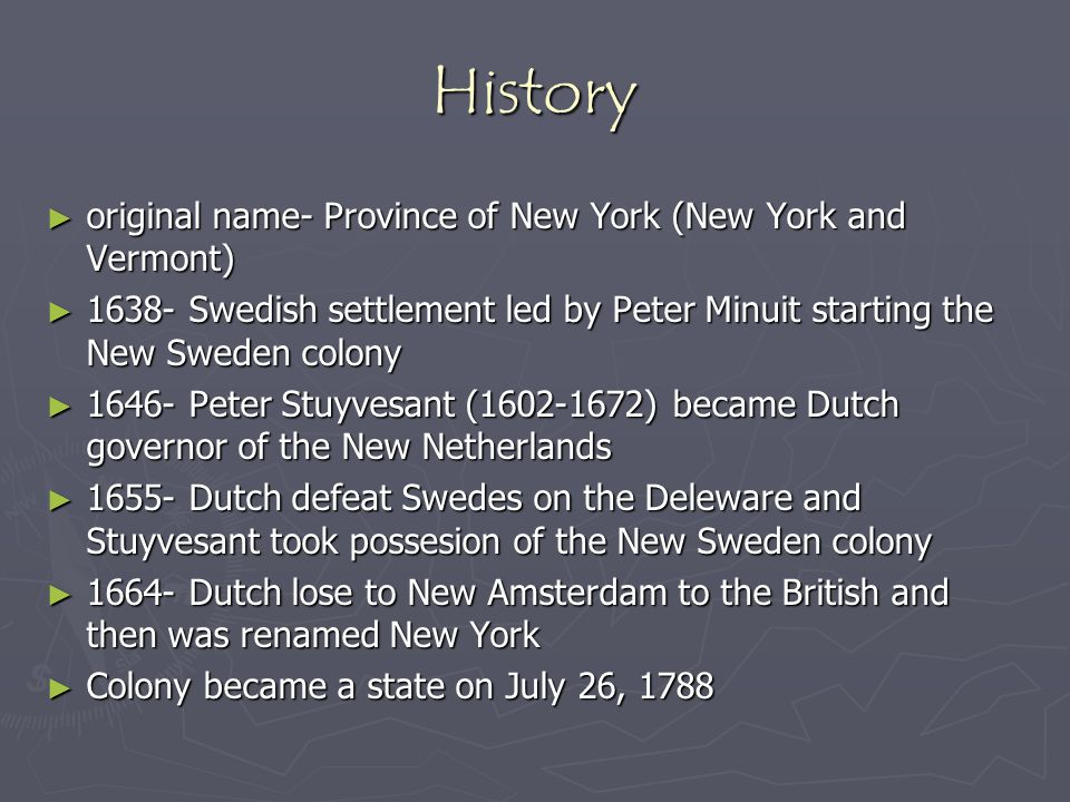 History original name- Province of New York (New York and Vermont)