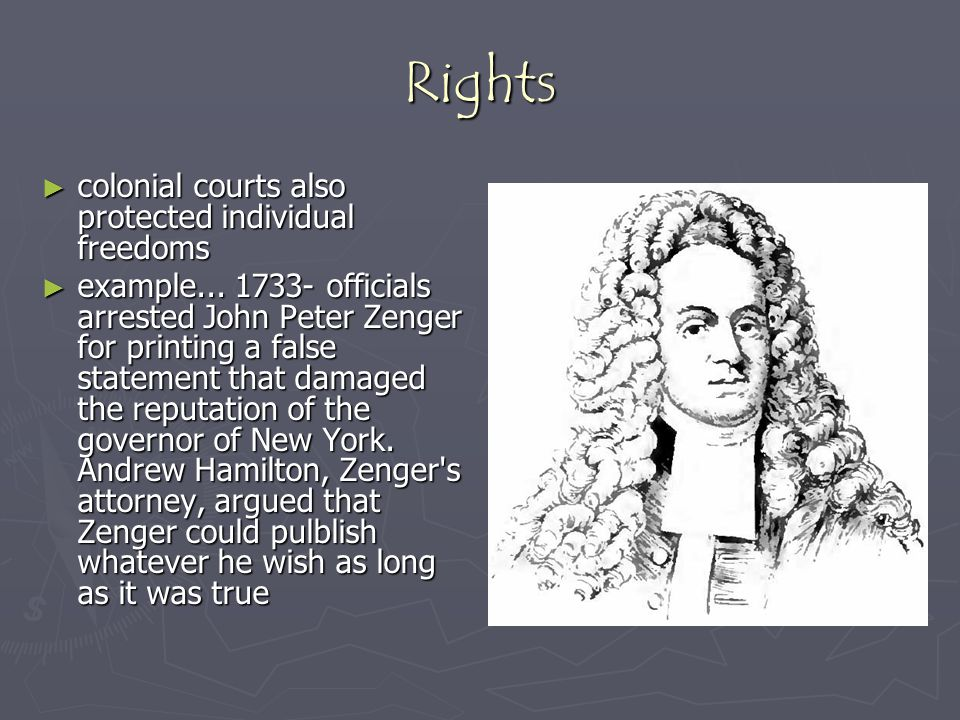 Rights colonial courts also protected individual freedoms