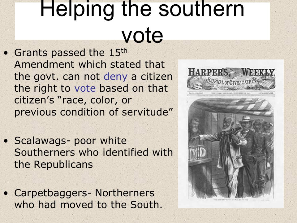 Helping the southern vote