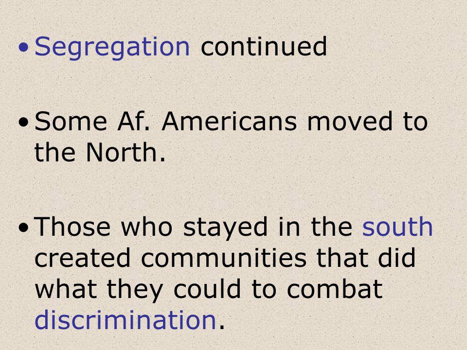Segregation continued
