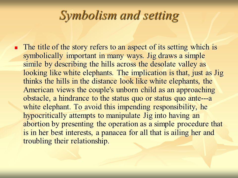 Symbolism and setting