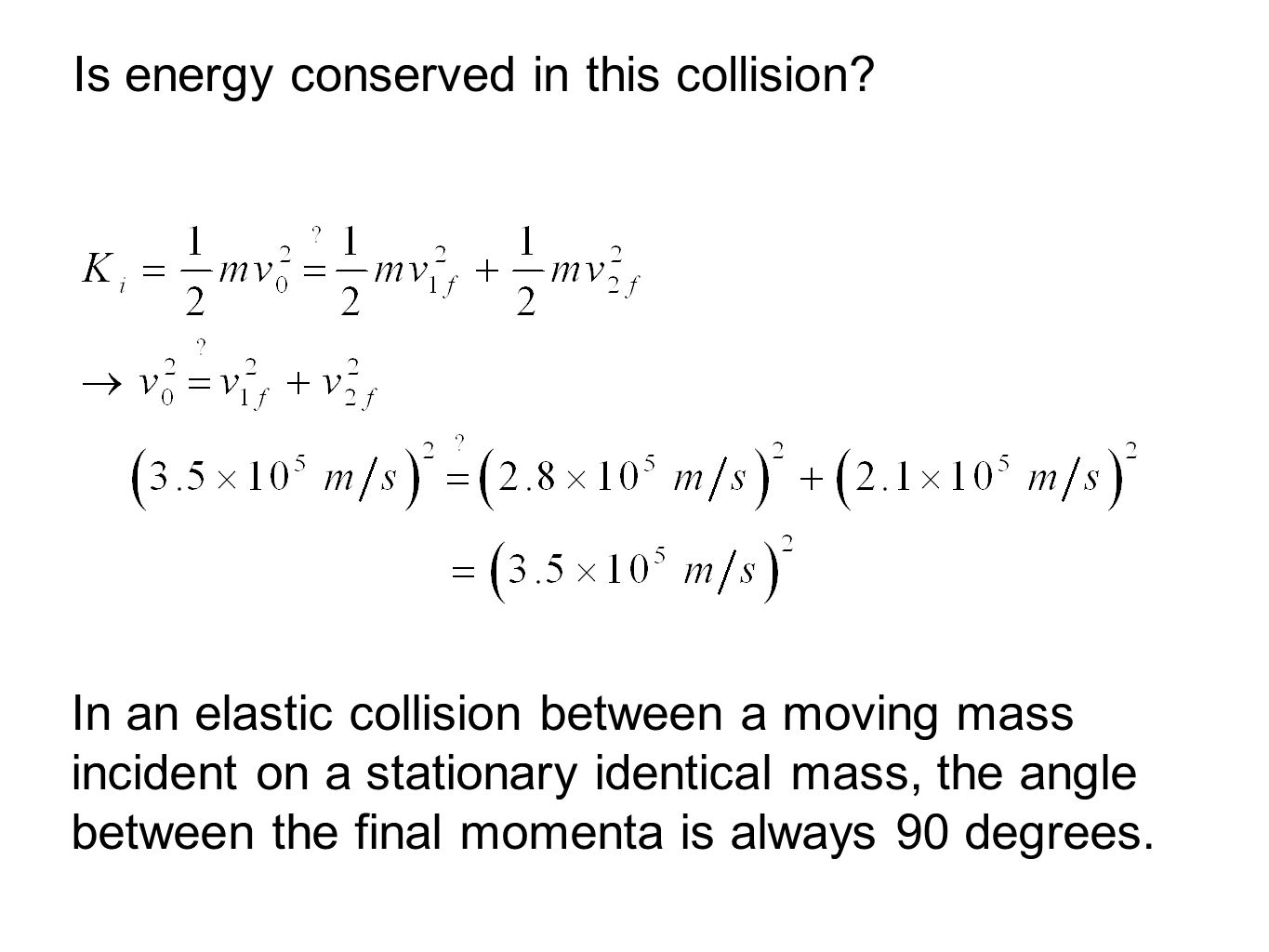 Is energy conserved in this collision