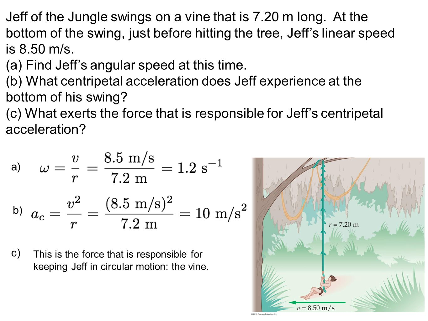 (a) Find Jeff's angular speed at this time.