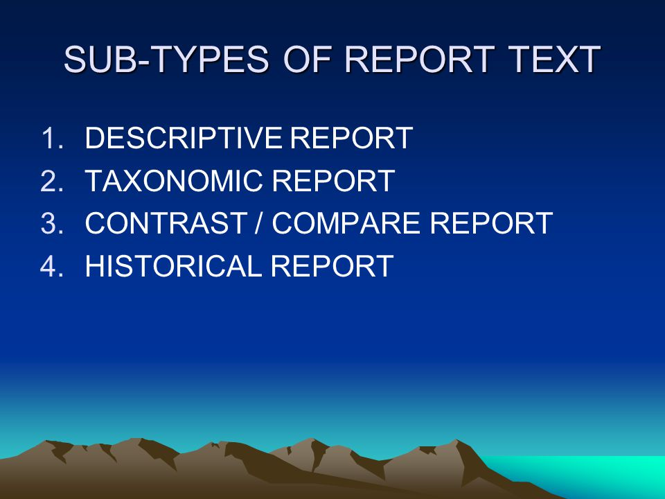 SUB-TYPES OF REPORT TEXT