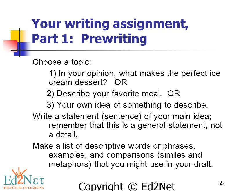 Your writing assignment, Part 1: Prewriting